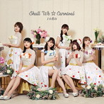 Shall we☆Carnival/i☆Ris(アルバム)