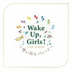 Wake Up,Girls! LIVE ALBUM~想い出のパレード~/Wake Up,Girls!(アルバム)