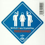 M-FLO l(ハート)ves Crystal Kay/REEEWIND!(CCCD)(シングル)