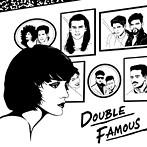 Double Famous/DOUBLE FAMOUS(アルバム)