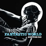 KEN THE 390/FANTASTIC WORLD(アルバム)