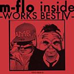 m-flo/m-flo inside-WORKS BEST4-(アルバム)