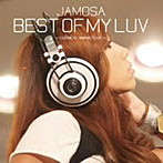 JAMOSA/BEST OF MY LUV‐collabo selection‐(アルバム)