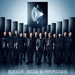 EXILE/BOW & ARROWS(シングル)