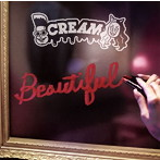 CREAM/Beautiful(シングル)