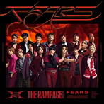THE RAMPAGE from EXILE TRIBE/FEARS(シングル)