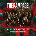 THE RAMPAGE from EXILE TRIBE/HEATWAVE(シングル)