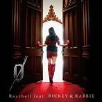 Raychell/0(アルバム)