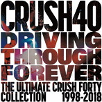 Driving Through Forever-The Ultimate Crush 40 Collection/Crush 40(アルバム)