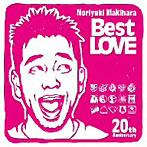 槇原敬之/Noriyuki Makihara 20th Anniversary「Best LOVE」(リマスタリング盤)(アルバム)