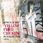 GACKT/ATTACK OF THE 'YELLOW FRIED CHICKENz'IN EUROPE 2010(アルバム)