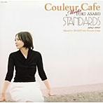 土岐麻子/Couleur Cafe Meets TOKI ASAKO STANDARDS 2004-2005 Mixed by DJ KGO aka Tanaka Keigo(アルバム)
