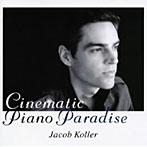 ジェイコブ・コーラー/シネマティック・ピアノ・パラダイス(アルバム)