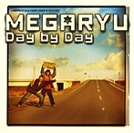 MEGARYU/Day By Day