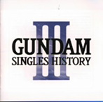 GUNDAM SINGLES HISTORY 3(アルバム)