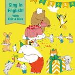 シング・イン・イングリッシュ!ウィズ エリック&キッズ~9歳からじゃおそい!音楽であそぼう!えいごのうた~(アルバム)