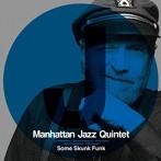 マンハッタン・ジャズ・クインテット/サム・スカンク・ファンク(SHM-CD)