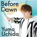 Before Dawn/内田雄馬(シングル)