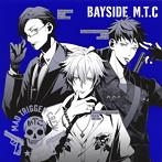 「ヒプノシスマイク-Division Rap Battle-」~BAYSIDE M.T.C/ヨコハマ・ディビジョン「Mad Trigger Crew」