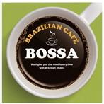 BRAZILIAN CAFE BOSSA(アルバム)