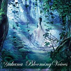 Blooming Voices/ゆかな(アルバム)