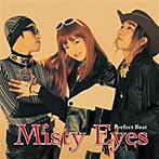 Misty Eyes/Misty Eyes パーフェクト・ベスト(アルバム)