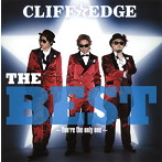 CLIFF EDGE/THE BEST~You're the only one~(アルバム)