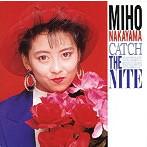 中山美穂/CATCH THE NITE(アルバム)