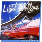 Light Mellow Highway(アルバム)