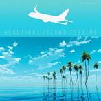 名渡山遼/BEAUTIFUL ISLAND FEELING(アルバム)