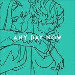 INORAN/ANY DAY NOW(アルバム)