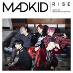MADKID/RISE(TYPE-B)(シングル)