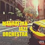 マンハッタン・ジャズ・オーケストラ/ベスト・オブ・ベスト・アンド・モア~MJO結成25周年記念(Blu-spec CD)(アルバム)