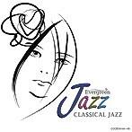 Evergreen Jazz クラシカル・ジャズ(アルバム)