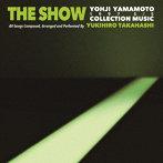 高橋幸宏/THE SHOW YOHJI YAMAMOTO 1997 S/S COLLECTION MUSIC BY YUKIHIRO TAKAHASHI(アルバム)