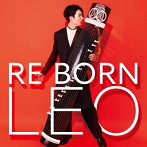 LEO/玲央 RE BORN(UHQCD)(アルバム)