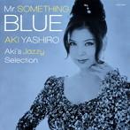 八代亜紀/Mr.SOMETHING BLUE~Aki's Jazzy Selection~(アルバム)