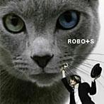 ROBO+S/転がれサンディもサムも(アルバム)