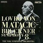 マタチッチ/ブルックナー:交響曲第8番(Blu-Spec CD)(アルバム)