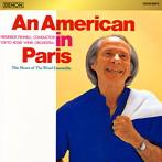 パリのアメリカ人 フェネル/東京佼成ウインドo.(アルバム)
