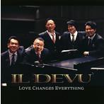 Love Changes Everything IL DEVU(アルバム)