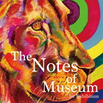 The Notes of Museum/1st Exhibition(HQCD)(アルバム)