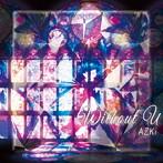 without U(Type-A)/AZKi(アルバム)