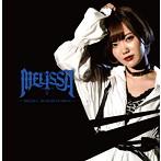 MELiSSA/MELiSSA/DEAD HEAT DRiVE(Type-A)(シングル)
