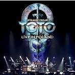 トト/TOTO 35周年アニヴァーサリー・ツアー~ライヴ・イン・ポーランド 2013(アルバム)