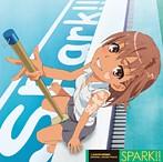 「とある科学の超電磁砲」ORIGINAL SOUND TRACK SPARK!!(アルバム)