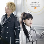 Two souls-toward the truth-/fripSide(シングル)