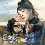 「キングスレイド 意志を継ぐものたち」エンディングテーマ~Stick Out/KOTOKO(シングル)