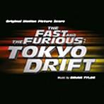 「ワイルド・スピード X3 TOKYO DRIFT」オリジナル・サウンドトラック・スコア(アルバム)