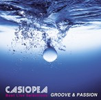 CASIOPEA/Best Live Selections~GROOVE&PASSION(アルバム)